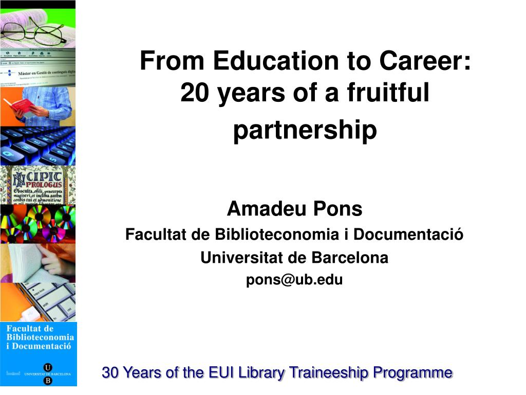 from education to career 20 years of a fruitful partnership l.