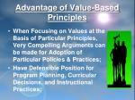 advantage of value based principles