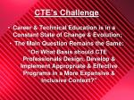 cte s challenge