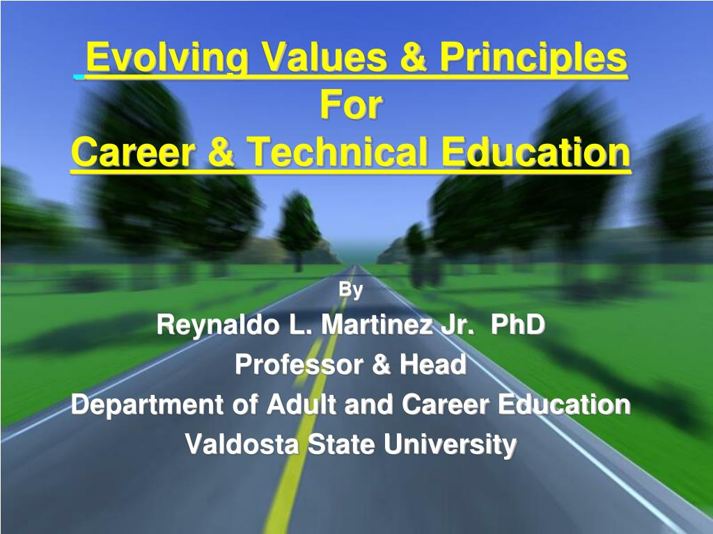 evolving values principles for career technical education l.
