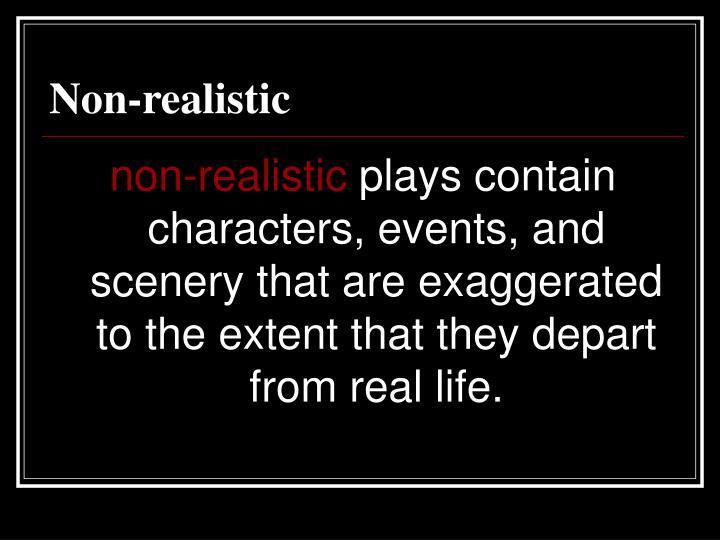 Non-realistic