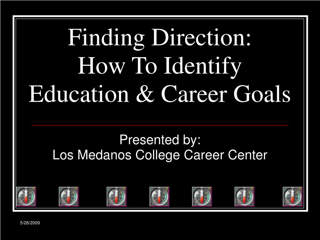 finding direction how to identify education career goals l.