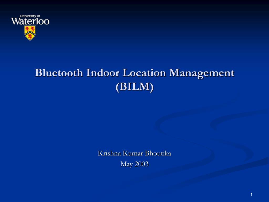 bluetooth indoor location management bilm l.