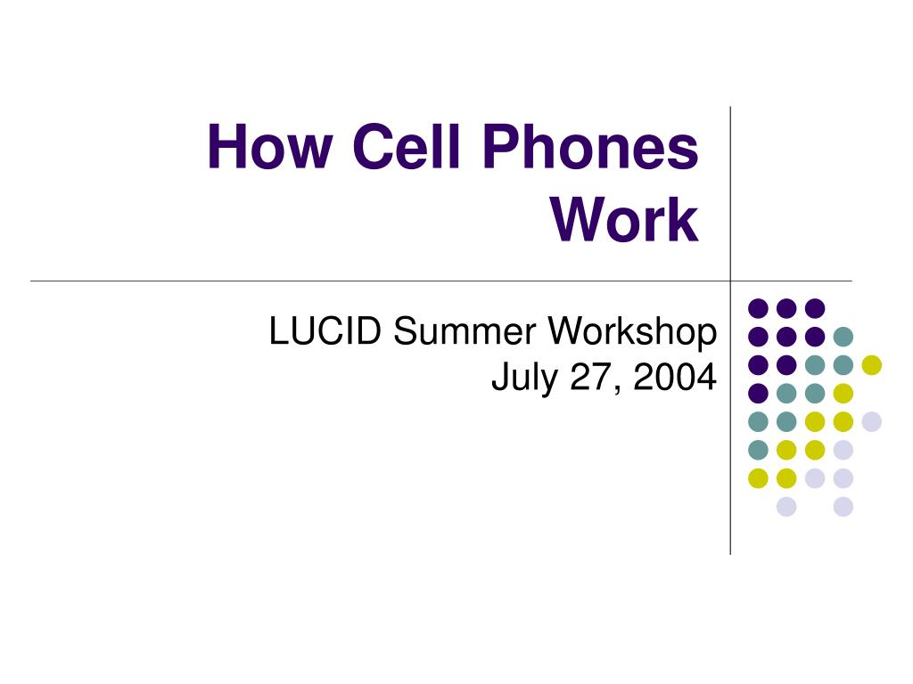 how cell phones work l.