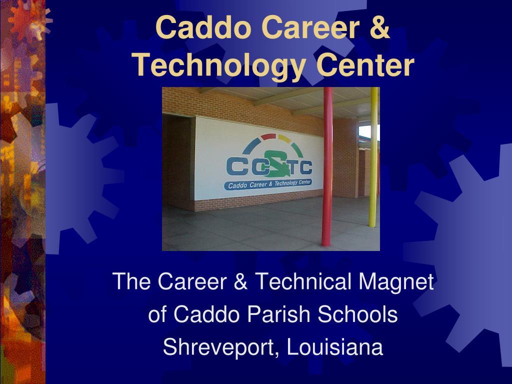 caddo career technology center l.