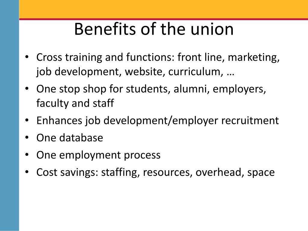 Benefits of the union
