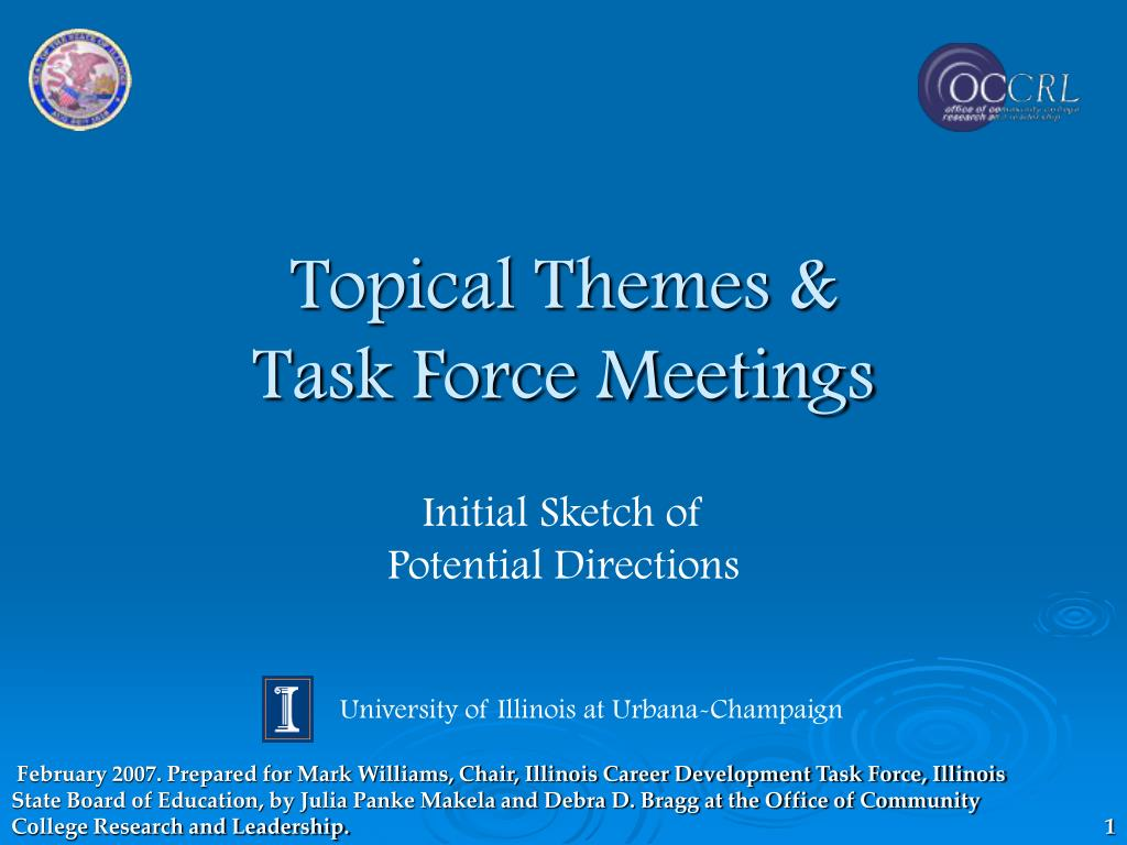 topical themes task force meetings l.
