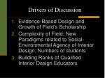 drivers of discussion