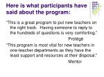 here is what participants have said about the program