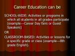 career education can be