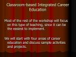 classroom based integrated career education