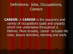 definitions jobs occupations careers11