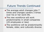 future trends continued