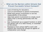 what are the barriers within schools that prevent successful school outreach