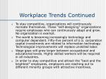 workplace trends continued