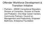 offender workforce development transition initiative