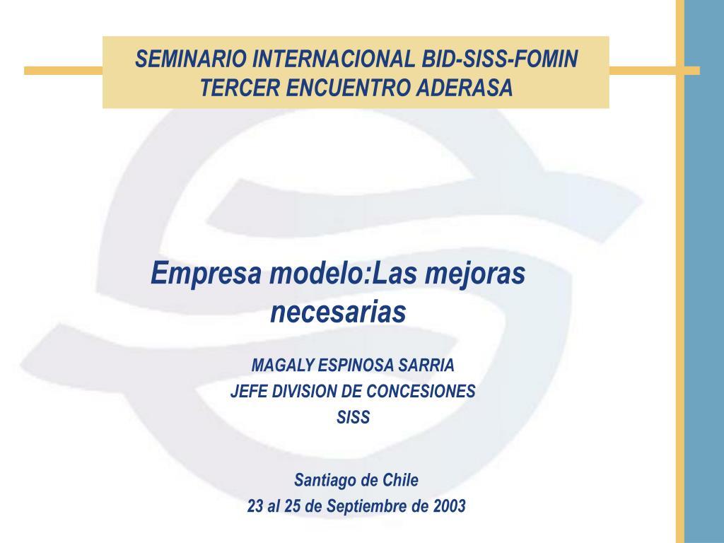 seminario internacional bid siss fomin tercer encuentro aderasa l.