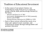 tradition of educational investment