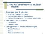 2 why was career technical education created