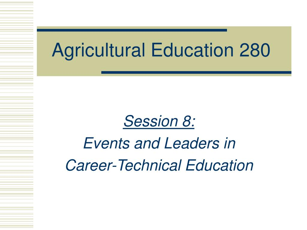 agricultural education 280 l.