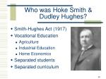 who was hoke smith dudley hughes