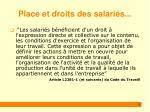 place et droits des salari s