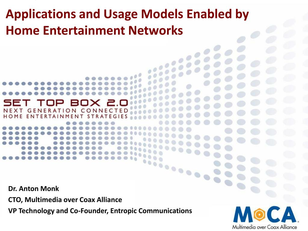 applications and usage models enabled by home entertainment networks l.