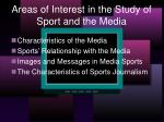 areas of interest in the study of sport and the media
