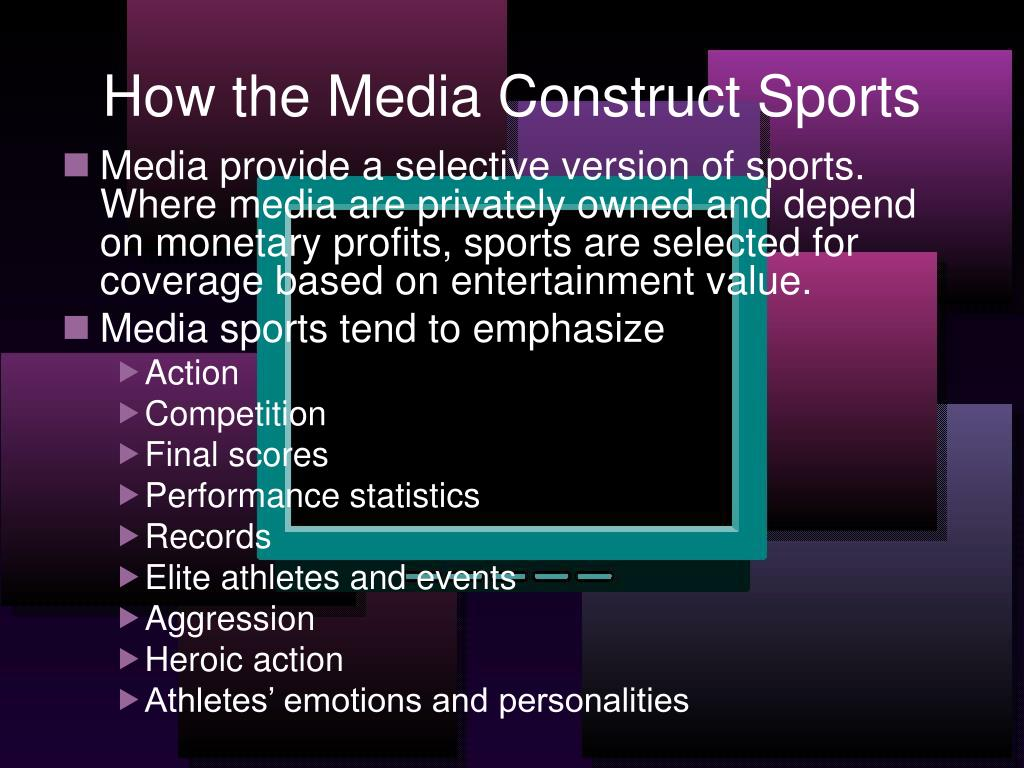 How the Media Construct Sports