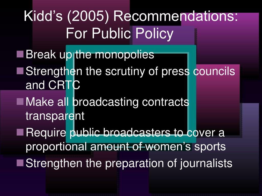 Kidd's (2005) Recommendations: