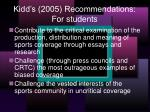 kidd s 2005 recommendations for students