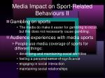 media impact on sport related behaviours ii