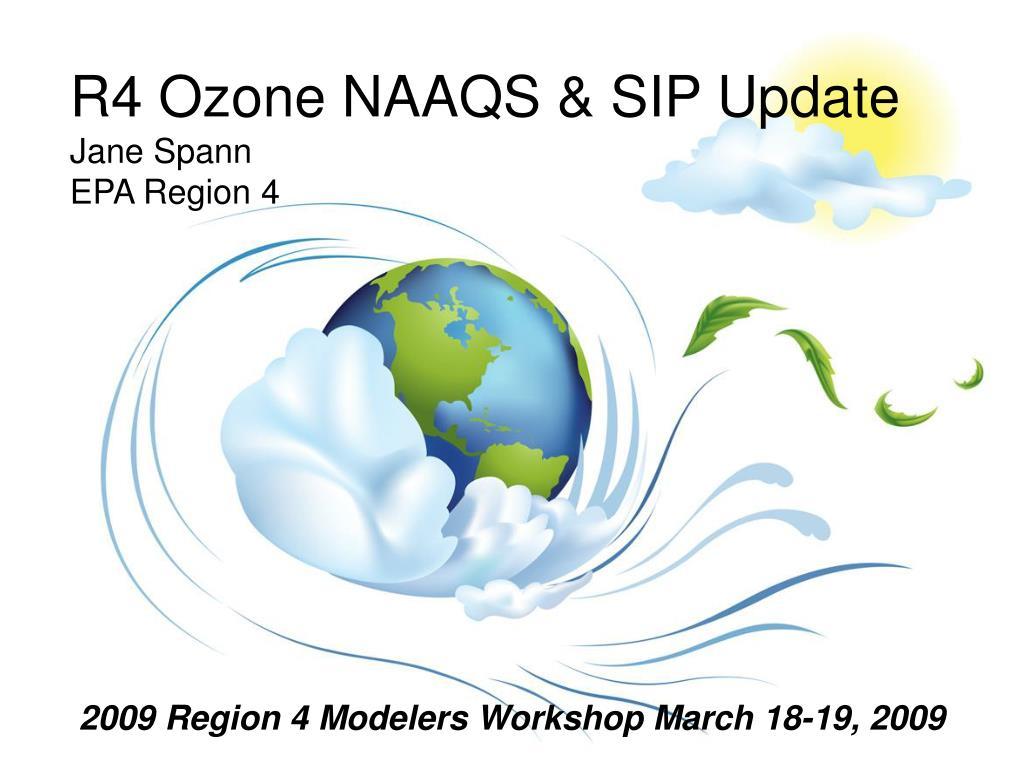 r4 ozone naaqs sip update jane spann epa region 4 l.