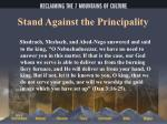 stand against the principality