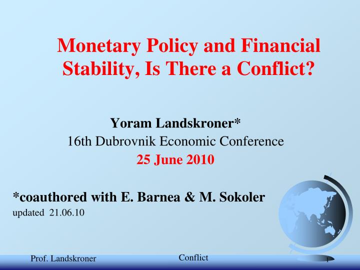 monetary policy and financial stability is there a conflict n.
