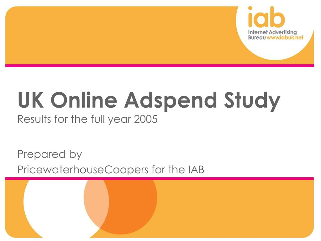 uk online adspend study results for the full year 2005 l.