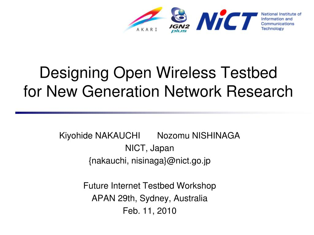 designing open wireless testbed for new generation network research l.