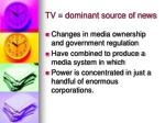 tv dominant source of news