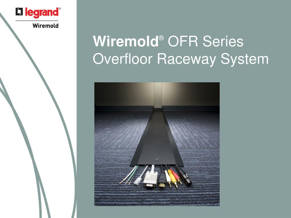 Ppt Wiremold Ofr Series Overfloor Raceway System Powerpoint