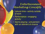 entertainment marketing concepts