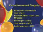 entertainment moguls