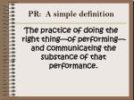 pr a simple definition