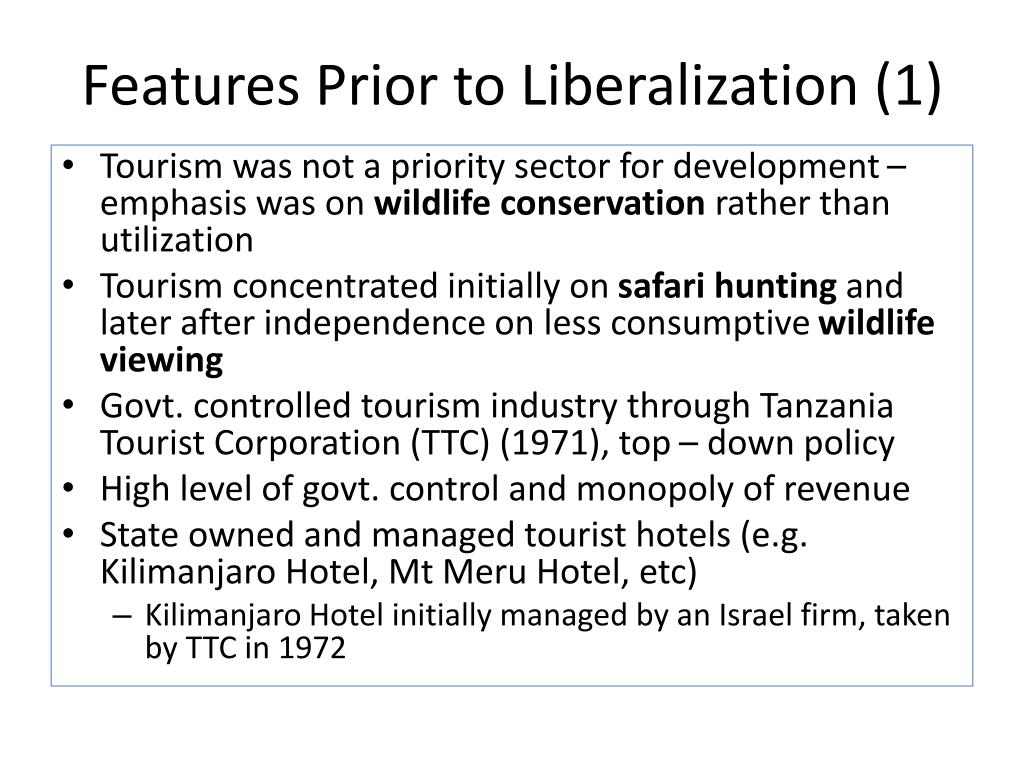 Features Prior to Liberalization (1)