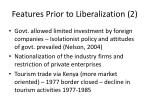 features prior to liberalization 2