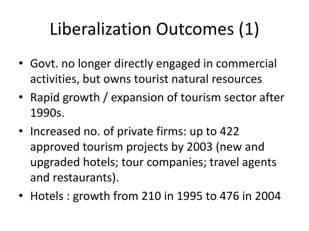Liberalization Outcomes (1)