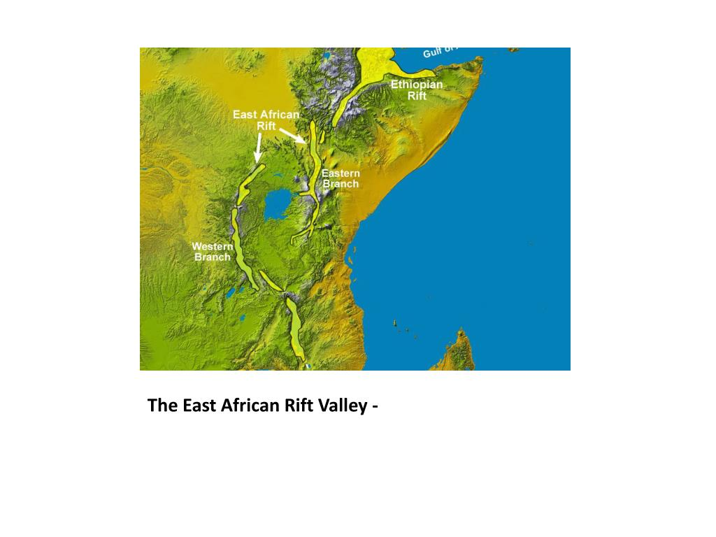 The East African Rift Valley -