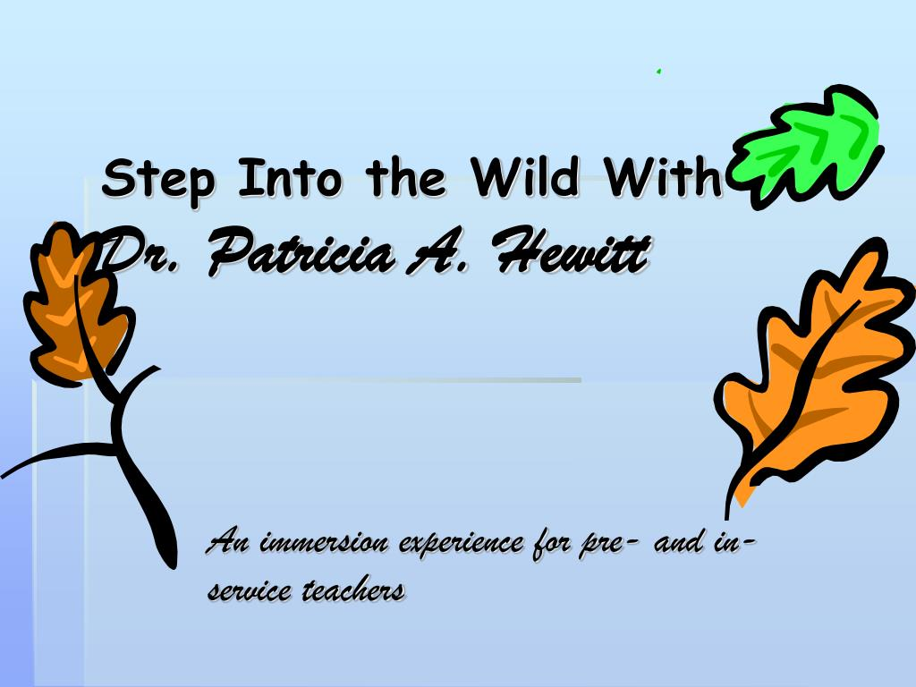 step into the wild with dr patricia a hewitt l.