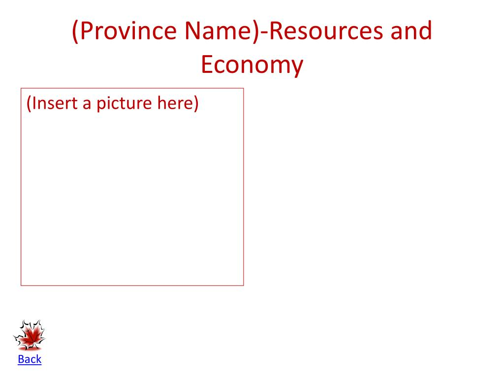 (Province Name)-Resources and Economy