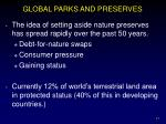 global parks and preserves