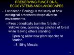 preserving functional ecosystems and landscapes